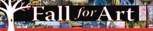 Fallfor Art juried art show/sale fund-raiser sets submission deadline of April 30