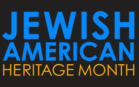 May is Jewish American Heritage Month. Here's why you didn't know that.