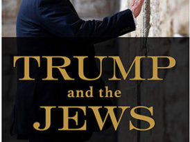 Trump, The Wall, & The Jews – Book's Author Addresses WH Immigration Policy